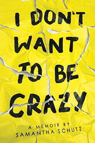 I Don't Want To Be Crazy por Samantha Schutz