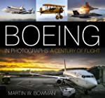 Boeing in Photographs: A Century of F...
