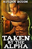 Taken by the Alpha (English Edition)