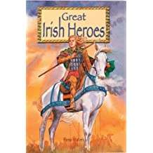 Great Irish Heroes (Mini Edition)