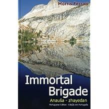 immortal brigade