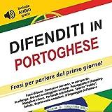 eBook Gratis da Scaricare Difenditi in Portoghese Frasi per parlare dal primo giorno include audio gratis (PDF,EPUB,MOBI) Online Italiano
