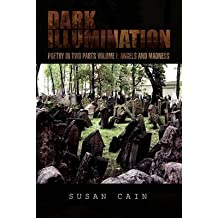 [Dark Illumination] (By: Susan Cain) [published: April, 2010]