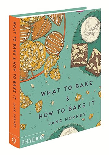 What To Bake & How To Bake It (Cucina)