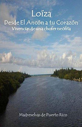Loiza, desde El Ancón a tu Corazón por Madreselvas Puerto Rico