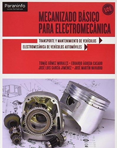 Mecanizado básico para electromecánica por EDUARDO ÁGUEDA CASADO