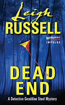 Dead End: A Detective Geraldine Steel Mystery par [Russell, Leigh]