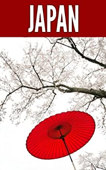 Japan 2014: New Information and Cultural Insights Entrepreneurs Need to Start a Business in Japan (English Edition) par [Sivers, Derek, Fadness, Jana]