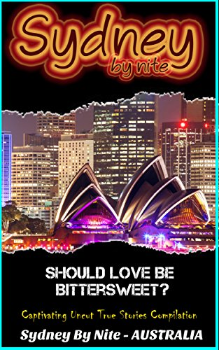 sydney-by-nite-should-love-be-bittersweet-english-edition