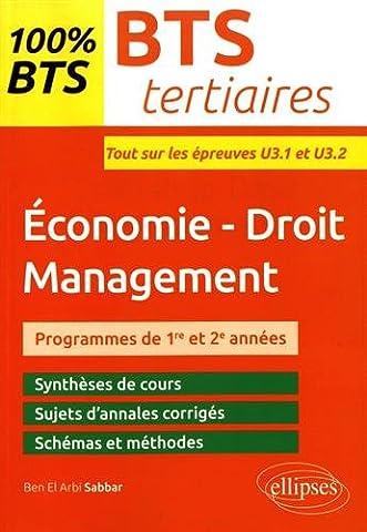 BTS tertiaires - Économie-Droit - Management - Épreuves U3.1 et U3.2