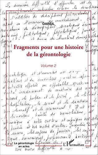 Fragments pour une histoire de la gérontologie