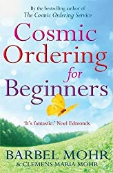 Cosmic Ordering for Beginners by Barbel Mohr (2010-03-01)