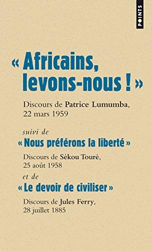 Les grands discours/le colonialisme/Lumumba/Sekou Toure/Jules Ferry (Points) por Collectif