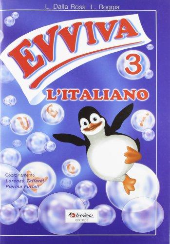 Evviva l'italiano! Per la 3ª classe elementare