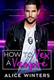 How to Vex a Vampire (VRC: Vampire Related Crimes Book 1) (English Edition)