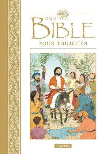 Une Bible pour toujours par Lois Rock