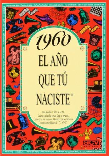 1960 El año que tú naciste por ACV Ediciones