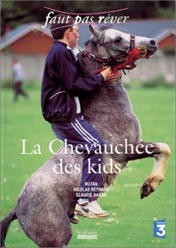 La Chevauchée des kids par Nicolas Reynard