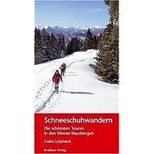 Schneeschuhwandern: Die schönsten Touren in den Wiener Hausbergen