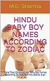 Hindu Baby Boy Names According To Zodiac: More Than 25,000 Hindu Baby Boy Names According To Twelve Hindu Zodiac Sign