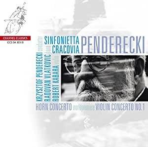 Penderecki - Horn Concerto; Violin Concerto [Hybrid SACD Plays on all CD systems]
