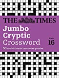The Times Jumbo Cryptic Crossword Book 16: The world's most challenging cryptic crossword (Times Mind Games)