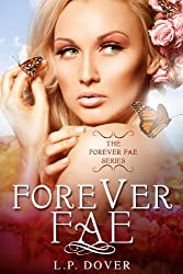 Forever Fae (Forever Fae Series Book 1) (English Edition)