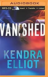 Vanished (Callahan & McLane) by Kendra Elliot (2014-06-24)