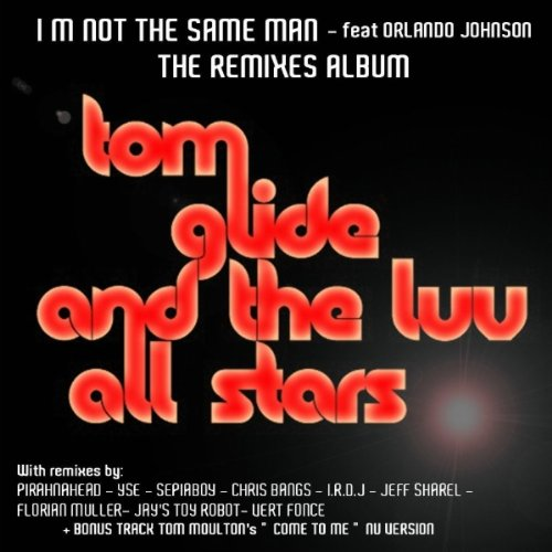 I'm Not The Same Man (Sepiaboy's Irondub Tool 2) - Glide-tool