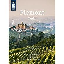 DuMont BILDATLAS Piemont, Turin: Einfach nur genießen