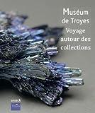 Musée de Troyes - Voyage autour des collections