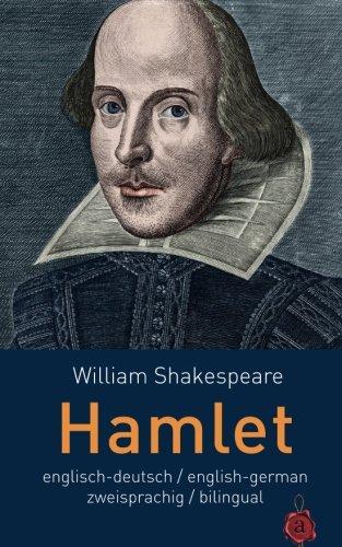 Hamlet. Shakespeare. zweisprachig / bilingual: Englisch-Deutsch English-German