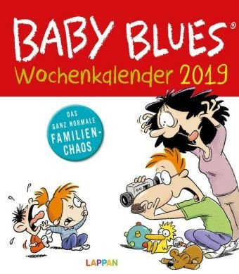 Baby Blues - Kalender 2019 - Lappan-Verlag - Wandkalender - Wochenkalender mit Comics vom Familienwahnsinn - 21 cm x 24 cm