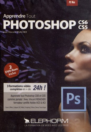 maitrisez-tout-photoshop-cs6-cs5-vincent-risacher-3-formations-video-completes-en-de-24h-apprendre-t