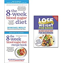 Blood sugar diet 3 books collection- 8-week blood sugar diet and 8-week blood sugar diet recipe