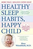 Image de Healthy Sleep Habits, Happy Child, 4th Edition: A Step-by-Step Program for a Good Night's