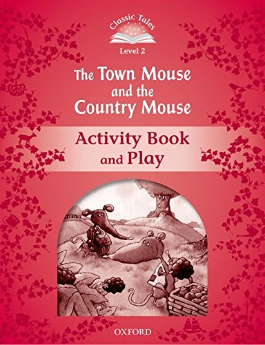 classic-tales-second-edition-level-2-the-town-mouse-and-the-country-mouse-activity-book-play