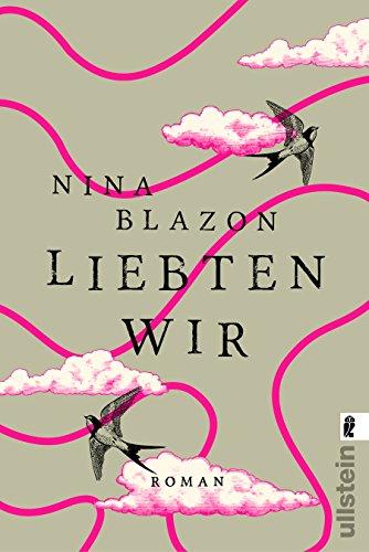 Buchseite und Rezensionen zu 'Liebten wir' von Nina Blazon