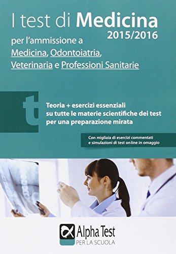 I test di medicina per l'ammissione a medicina, odontoiatria, veterinaria