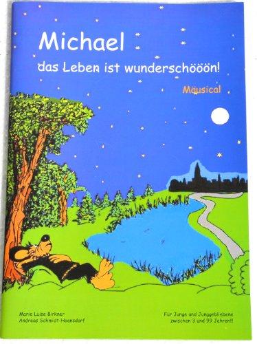 cd-et-livre-michael-la-vie-est-wunderschooon-marie-luise-birkner-andreas-schmidt-hoens-village