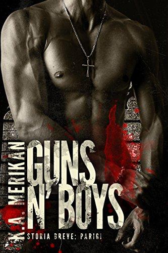 Guns n' Boys: Parigi (gay romance)