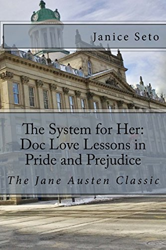 The System for Her: Doc Love Lessons in Pride and Prejudice: The Jane Austen Classic and Betty Neels: Volume 5
