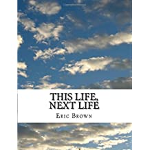 This Life, Next Life: Thought Streams