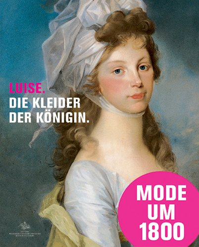 er Königin: Mode Schmuck und Acessoires am Prußische Hof um 1800; Katalog zur Ausstellung in Paretz, Schloß Paretz, 31.07.2010 - 31.10.2010 ()