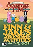 Finn and Jake's Awesome Activities on the Go (Adventure Time) by Black, Jake (2013) Hardcover