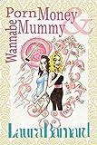 Porn Money & Wannabe Mummy (The Debt & the Doormmat) by Laura Barnard (2016-03-23)