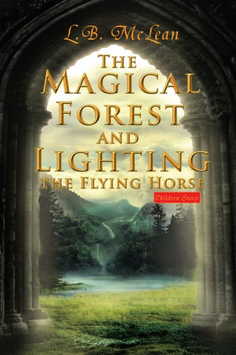 The Magical Forest and Lighting the Flying Horse Cover Image