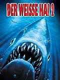 Der weiße Hai 2 [dt./OV]