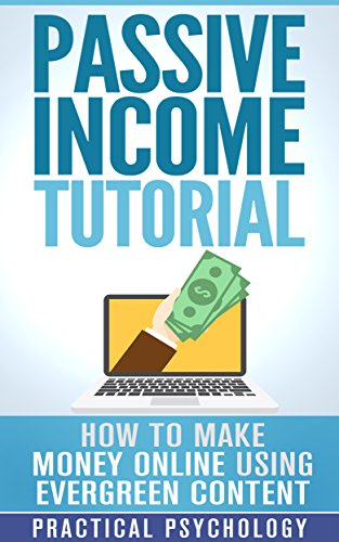 passive-income-how-to-make-money-online-using-evergreen-content-english-edition