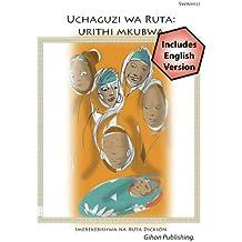 Uchaguzi wa ruta:Ruth Choice a great inheritance (Language studies Book 2)